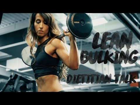 Lean Bulking Tips | Dietitian Talk
