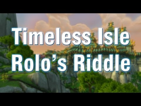 Timeless Isles - Rolo's Riddle Quest Guide - WoW Patch 5.4