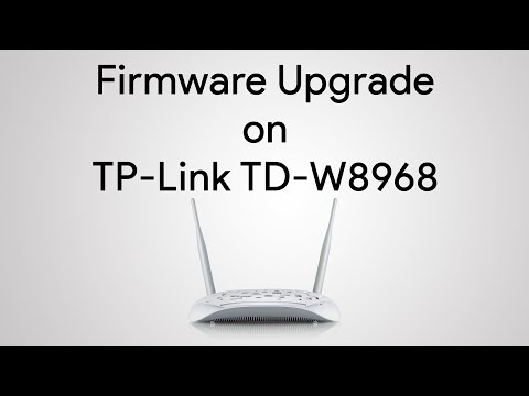 Firmware Upgrade on TP- Link TD-W8968