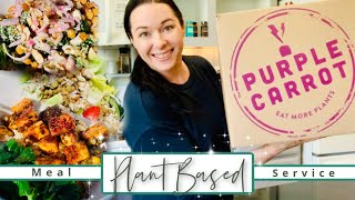 My First Time Using Purple Carrot! | My Review \u0026 Recipes of the Week!