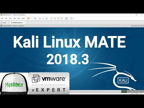 How to Install Kali Linux 2018.3 MATE + VMware Tools + Review on VMware Workstation [2018]