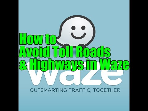 How to Avoid Toll Roads & Highways in Waze