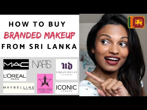 How to buy BRANDED Makeup from SRI LANKA - *With helpful Links!*