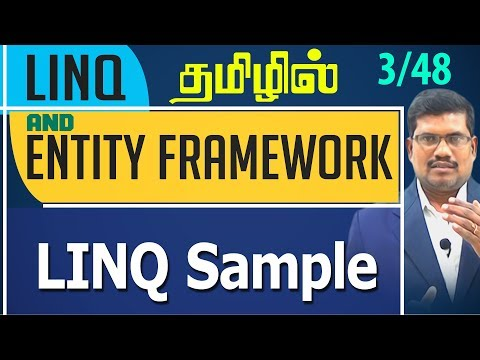 #3 LINQ Sample || LINQ and Entity framework in Tamil