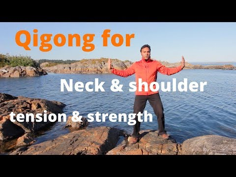 Qigong for neck and shoulder tension, arthritis, and strength with Jeff Chand