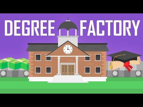 Degree Factory: Why Universities Are So Expensive