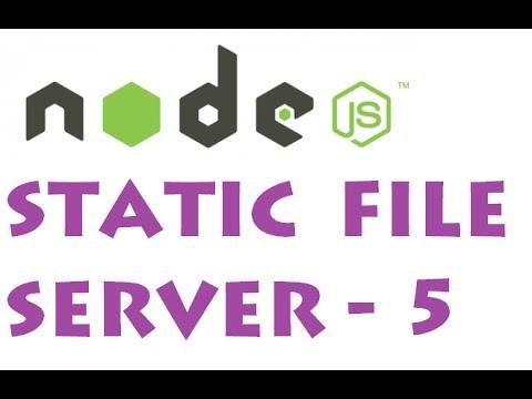Node.js - Static File Server - part 5