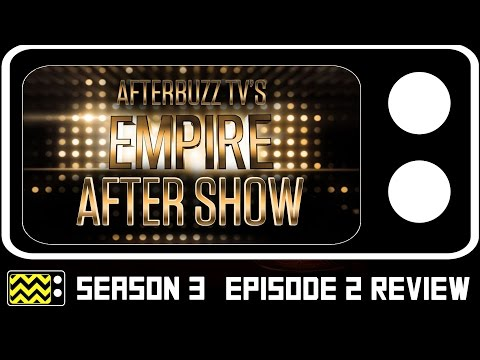 Empire Season 3 Episode 2 Review & After Show | AfterBuzz TV