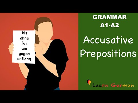Learn German | German Grammar | Accusative prepositions | Akkusativ Präpositionen | A1