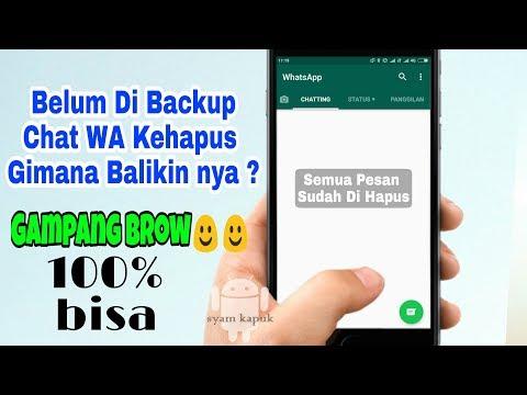 Cara Baru Mengembalikan Chat Whatsapp Yang Terhapus Sebelum Di Backup