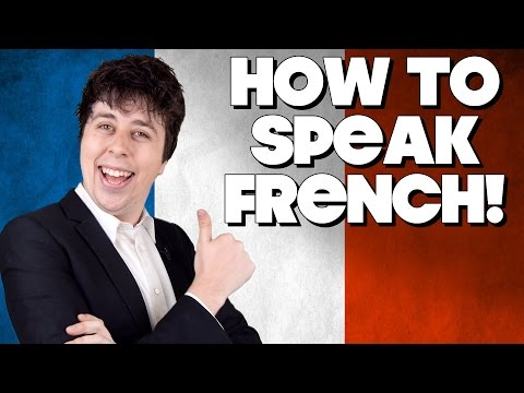 How To Speak French, Without Knowing How!!