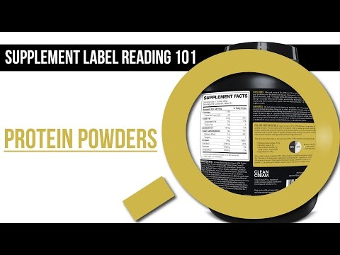 Supplement Label Reading 101: Protein Powders