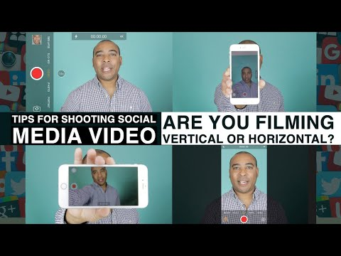 TIPS FOR SHOOTING SOCIAL MEDIA VIDEO - ARE YOU FILMING VERTICAL OR HORIZONTAL?  - Vlog #2