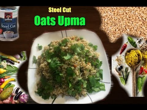 Steel Cuts Oats Upma