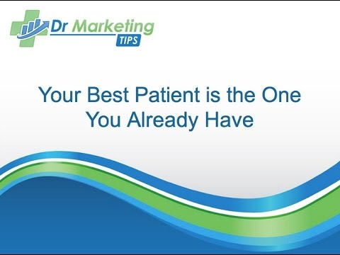 Module 2.2 | The Best Patient is the One You Already Have