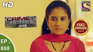 Crime Patrol - Ep 888 - Full Episode - 20th January, 2018