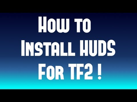 How To Install HUDs For TF2 ! ( After Steampipe Update )