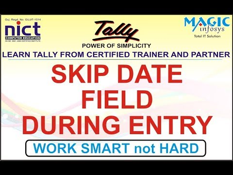 VOUCHER DATE PRIORITY IN TALLY BEST SOLUTIONS || SKIP DATE FIELD || NICT
