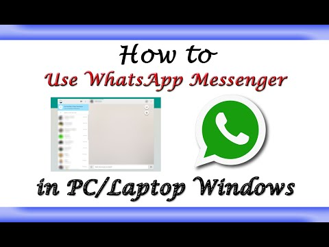 How to Use WhatsApp Messenger in PC/Laptop Windows?