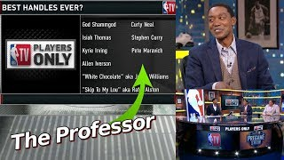 Isiah Thomas puts The Professor on all time Best Handles List