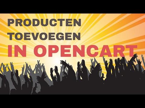 Opencart 2.3 Producten toevoegen