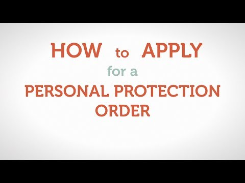 How to Apply for a Personal Protection Order