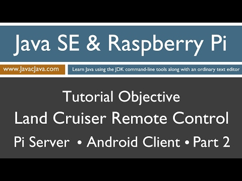 Java and Raspberry Pi Programming - Android Remote Control Part 2