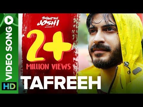 Tafreeh Video Song | Bhavesh Joshi Superhero | Harshvardhan Kapoor | 1st June 2018