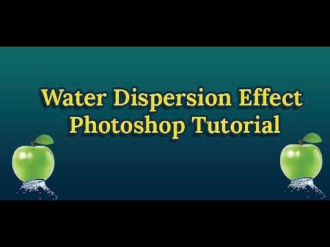 Water Dispersion Effect Photoshop Tutorial- Photoshop CS3, CS4, CS5, CS6