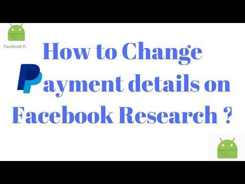 Facebook Research App: How to Change Payment Details ?