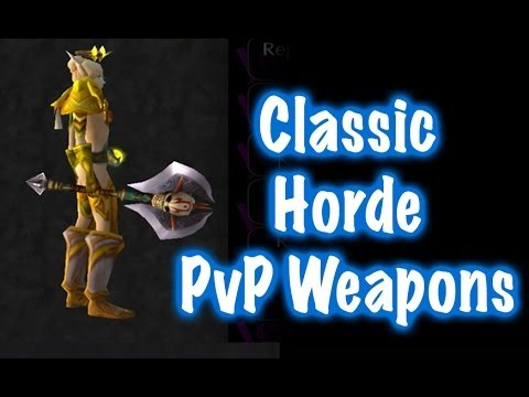 Classic Horde PvP Weapons Transmog Guide (World of Warcraft)