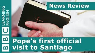 BBC News Review: Pope