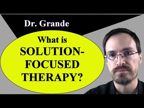 What is Solution-Focused Therapy? (Solution-Focused Brief Therapy)