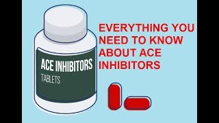 ALL YOU NEED TO KNOW ABOUT ACE INHIBITORS (ANIMATED)