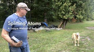 Splitting Atoms - A Unique Method of Reducing Lead Ingots