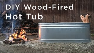 Download DIY Wood Fired Hot Tub Video
