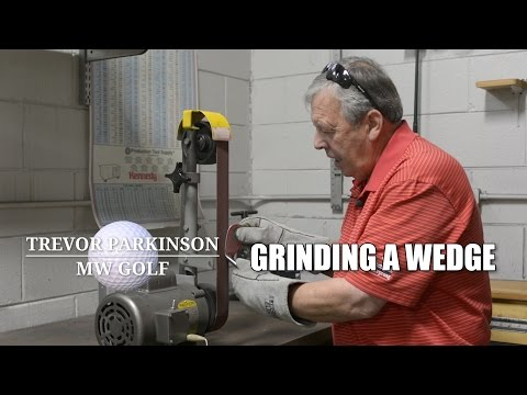 Grinding a Sand Wedge | Golf Lessons & Custom Golf Clubs