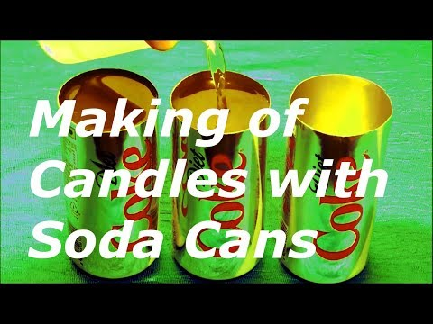 How To Make Candles with Soda Cans