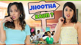 Liar Liar - Jhootha Kaun? | ShrutiArjunAnand