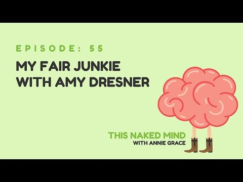 EP 55: My Fair Junkie with Amy Dresner