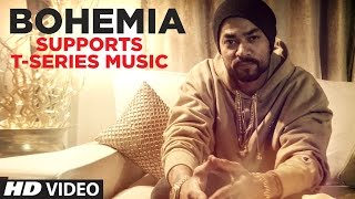 Bohemia Supports T-Series | The World Largest Music Channel On YouTube