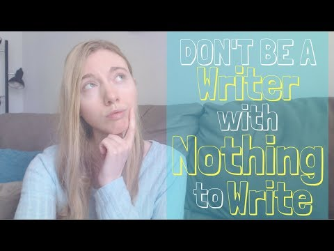 Coming up with Story Ideas (don't be a writer with nothing to write)
