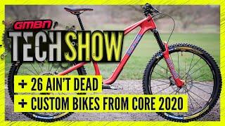 New & Custom Mountain Bikes From Core Bike 2020 | GMBN Tech Show Ep. 108
