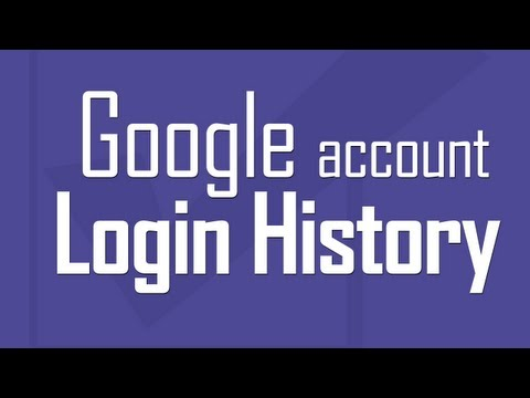 Check Google Account Login history