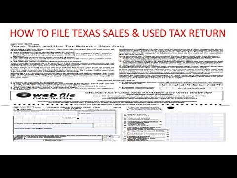 How to file Texas Sales and Use Tax Return via website