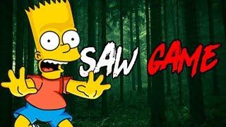 BART FOI SEQUESTRADO ! : BART SIMPSON SAW GAME