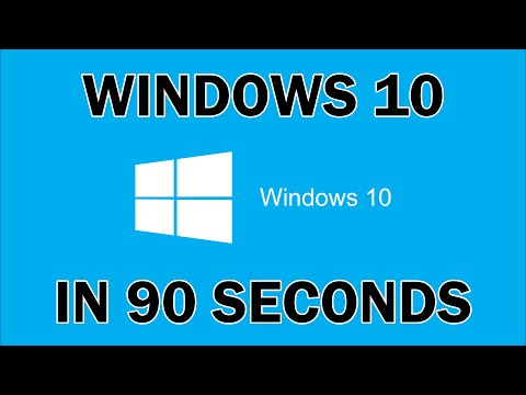 Windows 10 in 90 seconds