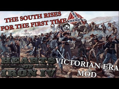 Hearts of Iron 4: Victorian Era Mod - The South Rises... For the First Time