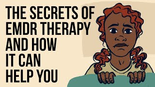The Secrets of EMDR Therapy and How It Can Help You