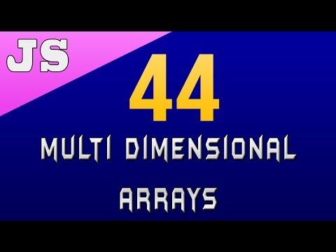 Multi Dimensional Arrays in Javascript - 44